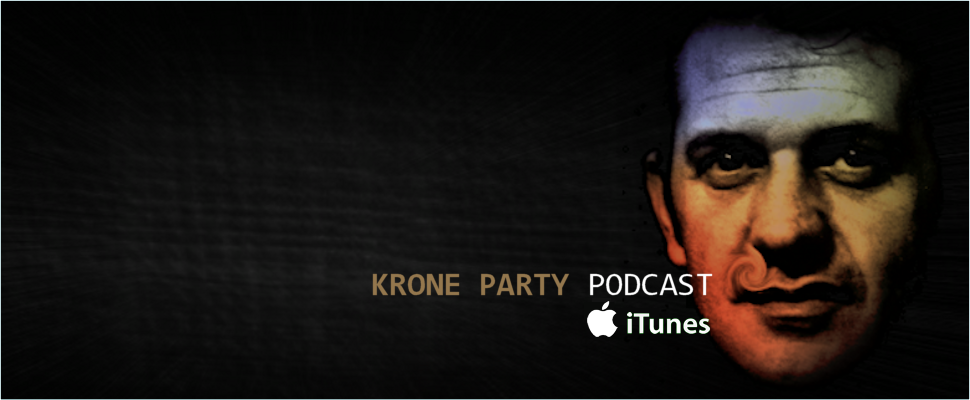 Krone Party Podcast''